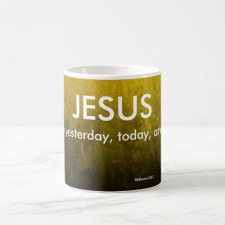 Jesus, mesmo ontem, agride hoje, e para sempre caneca de café