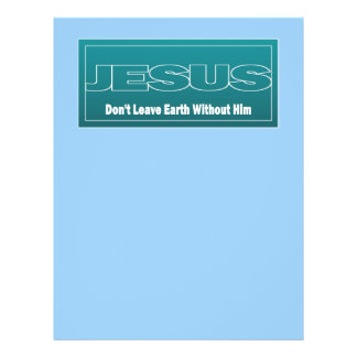 JESUS não deixa a terra sem ele Panfletos Personalizados
