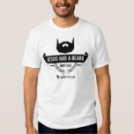 Jesus teve uma barba t-shirt