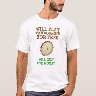 Jogará o pandeiro para livre camiseta