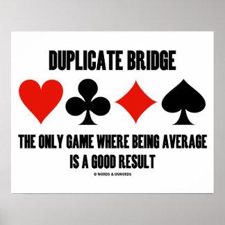 Jogo duplicado da ponte somente onde sendo médio pôster