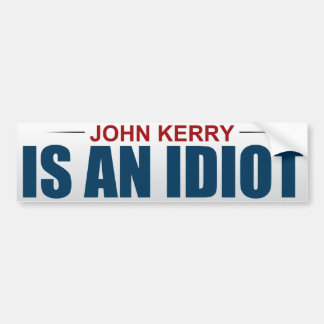 John Kerry é um idiota Adesivo Para Carro