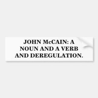 John McCain: UM SUBSTANTIVO E UM VERBO E UMA DESRE Adesivo Para Carro
