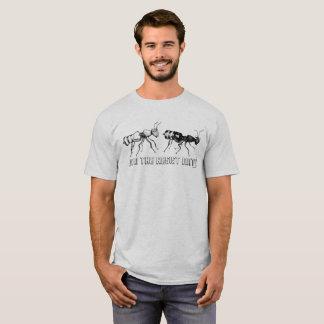 Junte-se às formigas da oposição! A camisa dos