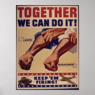 Junto nós podemos fazê-lo propaganda de WWII Poster