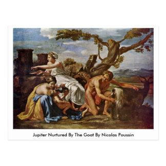 Jupiter consolidou pela cabra por Nicolas Poussin Cartão Postal