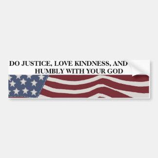 Justiça, bondade, e humildade adesivo para carro