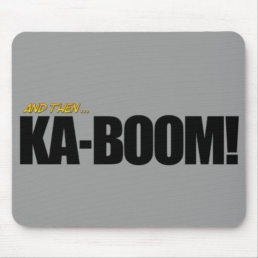 KA-BOOM! Tapete do rato Mousepad