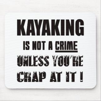 Kayaking não é um crime mouse pad