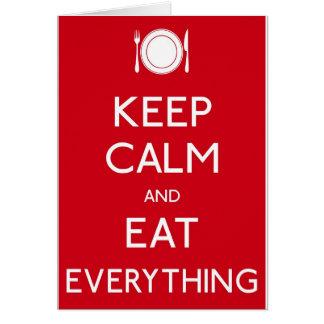 Keep Calm and Eat Cartão Comemorativo