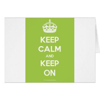 Keep-Calm-And-Keep-On.pdf Cartão Comemorativo