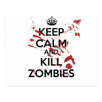 Keep Calm and Kill Zombies Cartão Postal