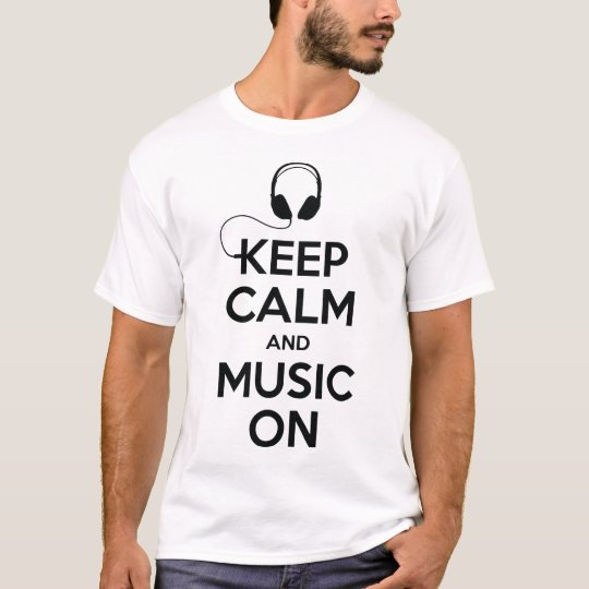 Keep Calm and Music On Camiseta