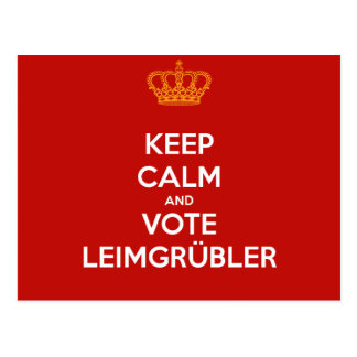 Keep Calm and VOTE Leimgrübler cartão postal