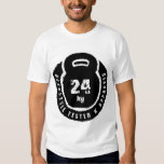 Kettlebell: Hardstyle testou & 24kg aprovado Camisetas