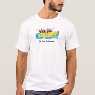 """""""La barco du banane """" Camiseta"""