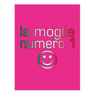 La Moglie Numero 1 - esposa do número 1 no Cartão Postal