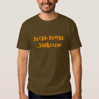 LATINO DO HIP-HOP…! CAMISETAS