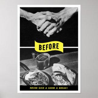 Lavagem da mão -- Nunca dê a um germe uma ruptura! Posters