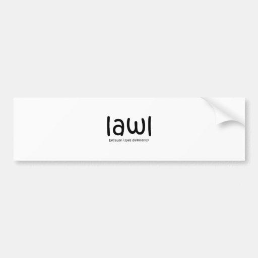 Lawl - porque eu soletro differnetly adesivos