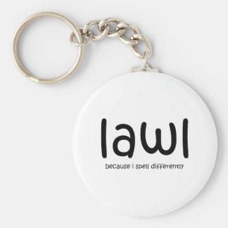 Lawl - porque eu soletro differnetly chaveiros
