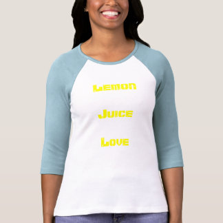 LemonJuiceLove T-shirts