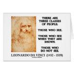 Leonardo da Vinci três classes de pessoas das cita Cartão Comemorativo