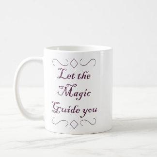Let The Magic Guide You - Caneca
