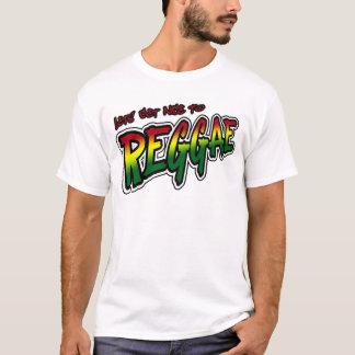 Lets obtem agradável à música da reggae de Dubstep Camiseta