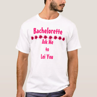 Leus você: Camisa de Bachelorette