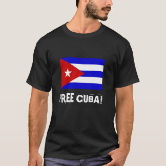 Liberdade cubana da bandeira! , CUBA LIVRE! T-shirts