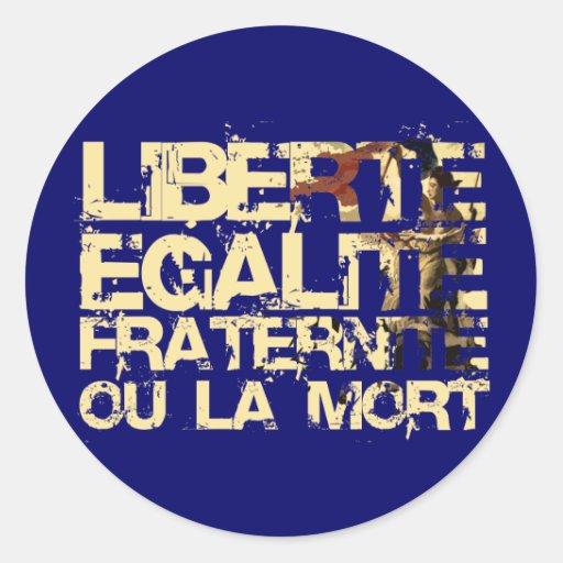 Liberte Egalite Fraternite: Revolução Francesa Adesivos Em Formato Redondos