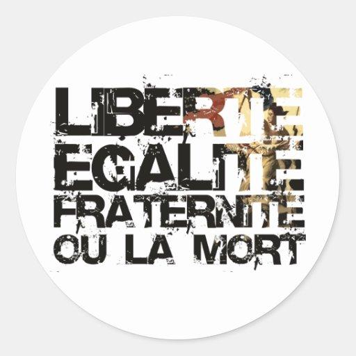 LIberte Egalite Fraternite!  Revolução Francesa! Adesivos Em Formato Redondos