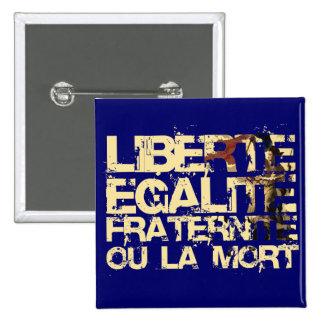 Liberte Egalite Fraternite Revolução Francesa Botons