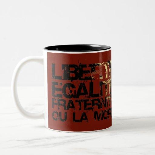 LIberte Egalite Fraternite!  Revolução Francesa! Canecas