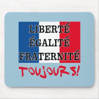 Liberte Egalite Fraternite Toujours