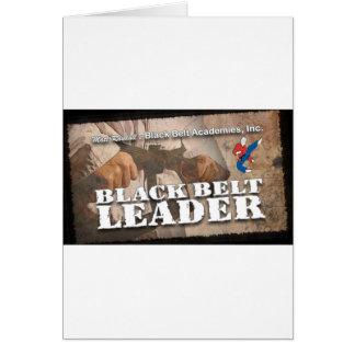 Líder do cinturão negro cartão comemorativo