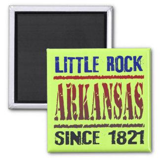 Little Rock, Arkansas desde 1821 Ímã Quadrado