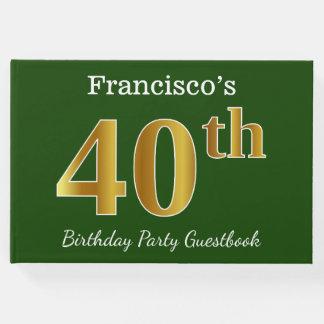 Livro De Visitas Verde, partido de aniversário de 40 anos do ouro