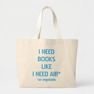 Livros da necessidade como eu preciso o ar (o ar sacola tote jumbo
