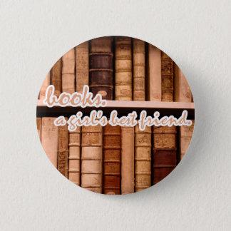 Livros - o melhor amigo de uma menina bóton redondo 5.08cm