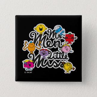 Logotipo do grupo do Sr. Homem Pequeno senhorita | Bóton Quadrado 5.08cm