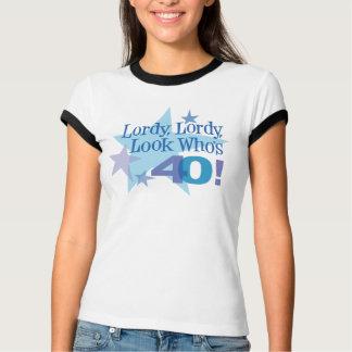 Lordy, Lordy, olhar que é 40! Camisa da campainha
