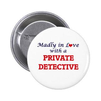 Louca no amor com um detetive privado bóton redondo 5.08cm