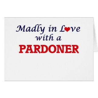 Louca no amor com um Pardoner Cartão Comemorativo