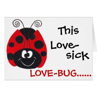 Lovebug Amor-Doente - cartão do dia dos namorados