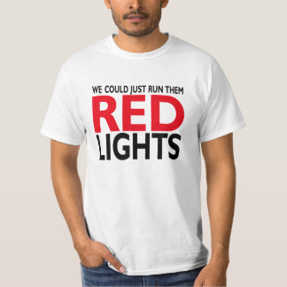 Luzes vermelhas camisetas