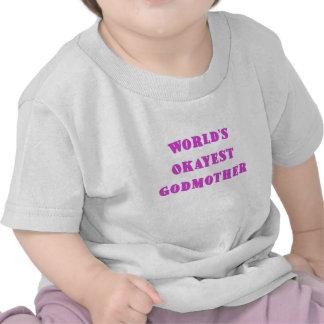 Madrinha de Okayest dos mundos T-shirt