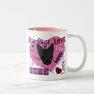 Mae diz o amor! Caneca