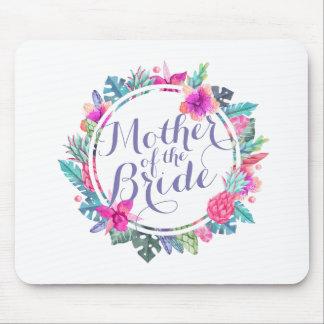 Mãe do casamento tropical | Mousepad da noiva